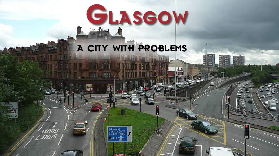 glasgow a city with problems. Black Bedroom Furniture Sets. Home Design Ideas